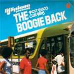 The Boogie Back: Post Disco Club Jams (2CD)