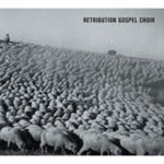 Retribution Gospel Choir (CD)