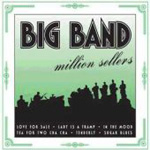 Big Band Million Sellers (CD)