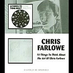 14 Things To Think About / The Art Of Chris Farlowe (2CD)