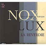 Nox-Lux: France & Angleterre 1200-1300 (CD)