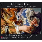 (Le) Berger Poete - Suites and Sonatas for Flute and Musette (CD)