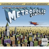 Daugherty: Metropolis Symphony (CD)