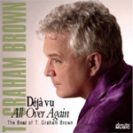 Deja Vu All Over Again: The Best Of T. Graham Brown (CD)
