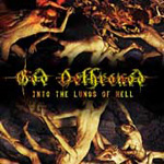 Into The Lungs Of Hell (2CD)