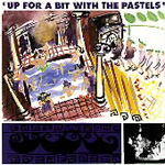 Up For A Bit With The Pastels (CD)