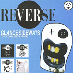 Glance Sideways (The Complete Reverse) (CD)