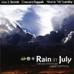 Rain In July: Native American Vocal Harmony (CD)