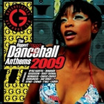 The Biggest Ragga Dancehall Anthems 2009 (CD)