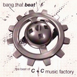 Bang That Beat: The Best Of C & C Music Factory (CD)