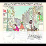 The London Howlin' Wolf Sessions - Deluxe Edition (2CD)