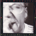 Jens Wendelboe Big Crazy Energy Band (CD)