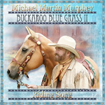 Buckaroo Blue Grass II: Riding Song (CD)