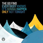 Everybody Knows It's Gonna Happen Only Not Tonight (CD)