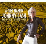 A Girl Named Johnny Cash: Tribute Songs (CD)