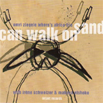 Can Walk On Sand (CD)