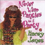 Never Wear Panties To A Party (CD)
