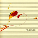 Field Music (Measure) (2CD)