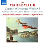 Markevitch: Orchestral Works, Vol 3 (CD)