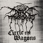 Circle The Wagons - Special Edition (CD)