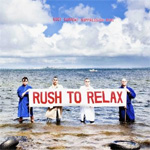 Rush To Relax (CD)