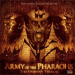 Army Of The Pharaohs: The Unholy Terror (CD)