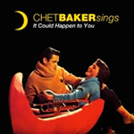 Chet Baker Sings: It Could Happen To You (Extended Version) (CD)