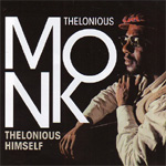 Thelonious Himself - Poll Winners Edition (CD)