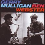 Gerry Mulligan Meets Ben Webster - Poll Winners Edition (CD)