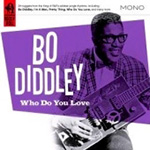 Who Do You Love? (CD)
