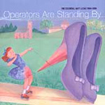Operators Are Standing By: The Essential Gary Lucas (CD)