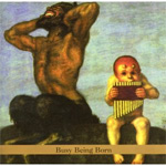 Busy Being Born (CD)