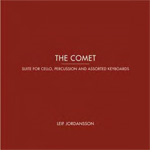 The Comet: Suite For Cello, Percussion And Assorted Keyboards (CD)