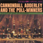 Cannonball Adderley And The Poll-Winners (CD)