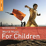 The Rough Guide To World Music For Children (2CD)