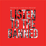 Freemuse & Deeyah Presents: Listen To The Banned (CD)