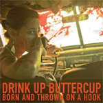 Born And Thrown On A Hook (CD)