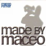 Made By Maceo (CD)