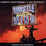 Whistle Down The Wind - Original London Cast (2CD)