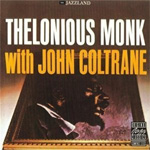 Thelonious Monk With John Coltrane - Original Jazz Classics (Remastered) (CD)