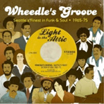 Wheedle's Groove: Seattle's Finest In Funk & Soul 1965-75 (CD)