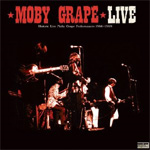 Moby Grape Live - Historic Live Performances 1966-1969 (CD)