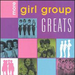 More Girl Group Greats (CD)