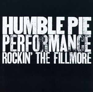 Performance - Rockin' The Fillmore (CD)