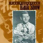 The Essential Hank Snow (CD)
