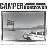 Camper Van Beethoven Is Dead: Long Live Camper Van Beethoven (CD)