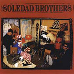 Soledad Brothers (CD)