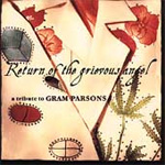 Return Of The Grievous Angel: Tribute To Gram Parsons (CD)