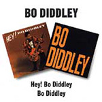 Hey! Bo Diddley/Bo Diddley (CD)
