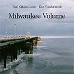 Milwaukee Volume (CD)
